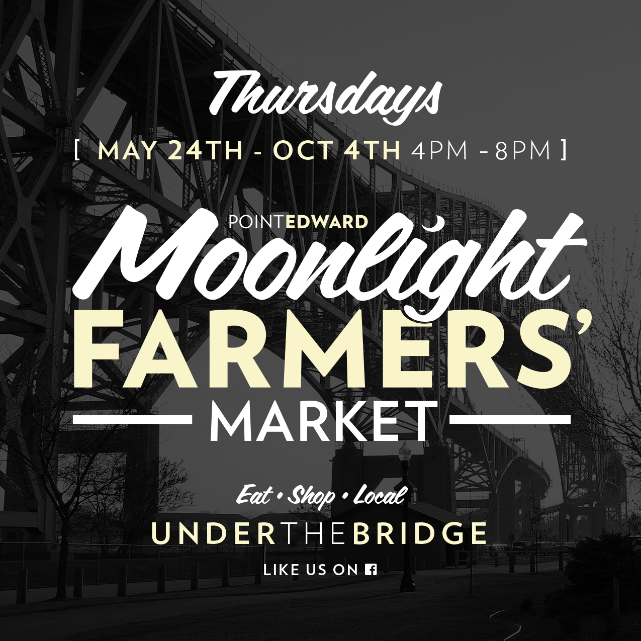 This picture provides details on the dates and times of the Moonlight Farmers' Market. Beginning May 24 from 4pm to 8pm weekly until October 4, 2018